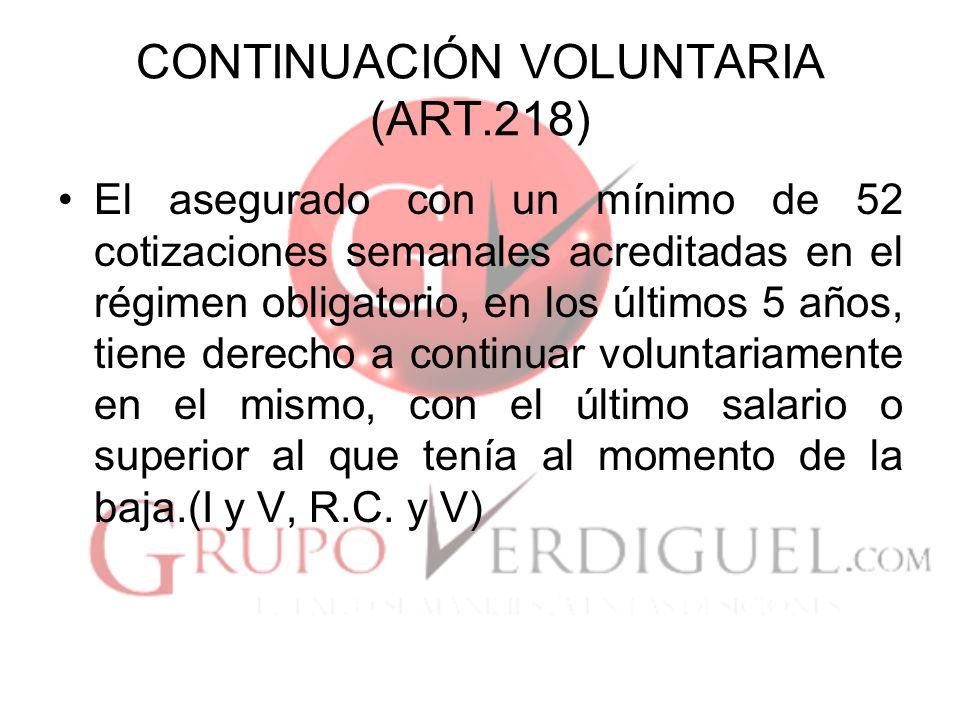 CONTINUACIÓN VOLUNTARIA (ART.218)