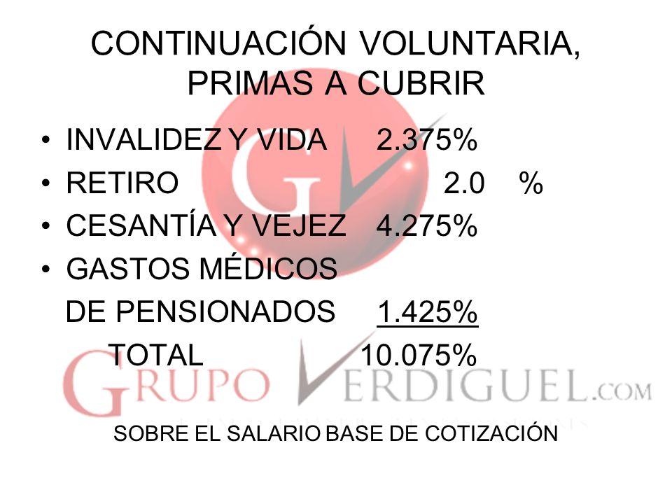 CONTINUACIÓN VOLUNTARIA, PRIMAS A CUBRIR