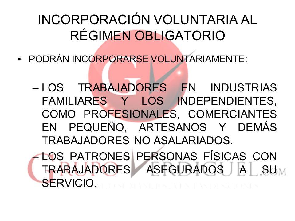INCORPORACIÓN VOLUNTARIA AL RÉGIMEN OBLIGATORIO