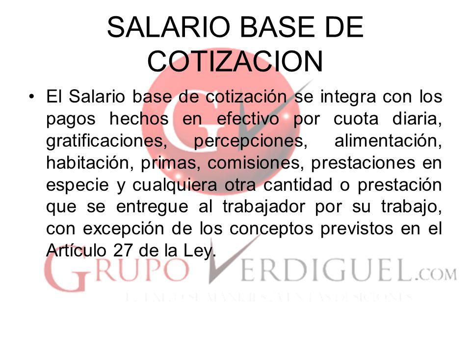 SALARIO BASE DE COTIZACION
