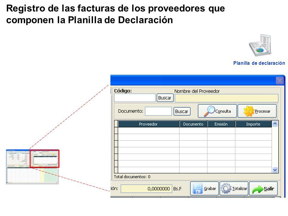 Registro de las facturas de los proveedores que componen la Planilla de Declaración