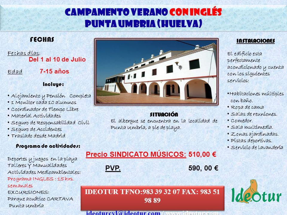 CAMPAMENTO Verano CON INGLÉS ideoturcyl@ideotur.com / www.ideotur.com