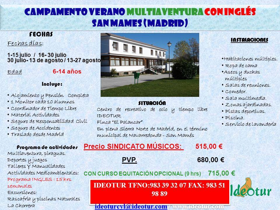 CAMPAMENTO Verano multiaventura CON INGLÉS San mames (madrid)