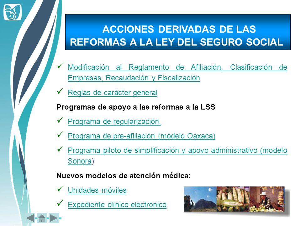 ACCIONES DERIVADAS DE LAS REFORMAS A LA LEY DEL SEGURO SOCIAL