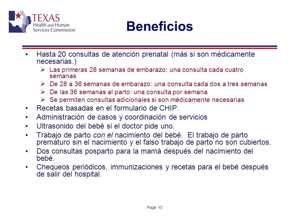 Beneficios Hasta 20 consultas de atención prenatal (más si son médicamente necesarias.)