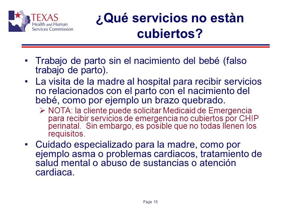 ¿Qué servicios no estàn cubiertos