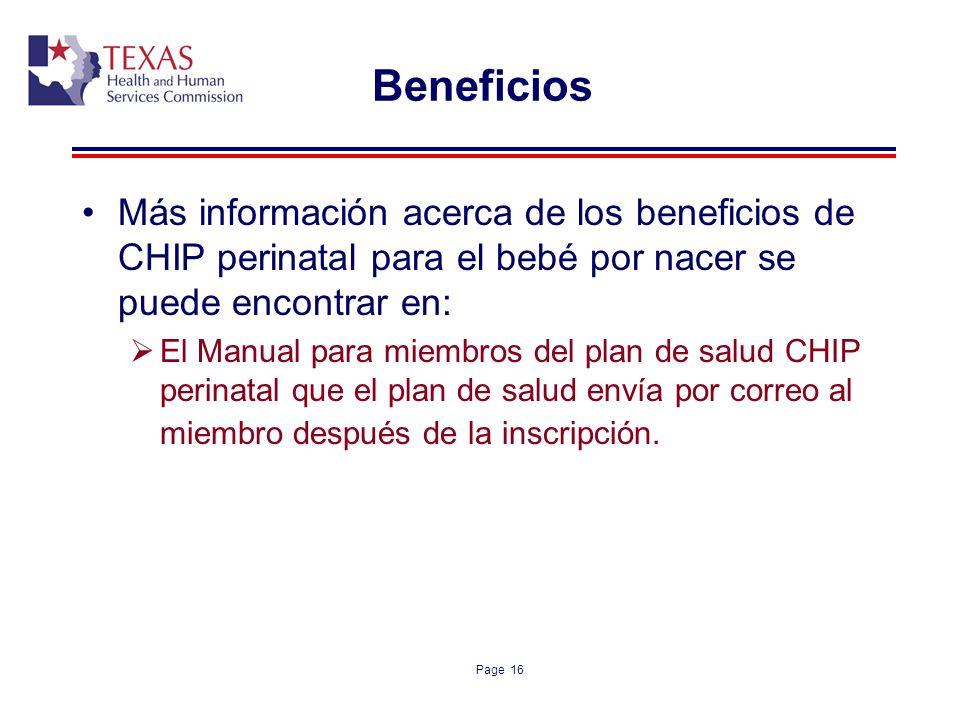 Beneficios Más información acerca de los beneficios de CHIP perinatal para el bebé por nacer se puede encontrar en: