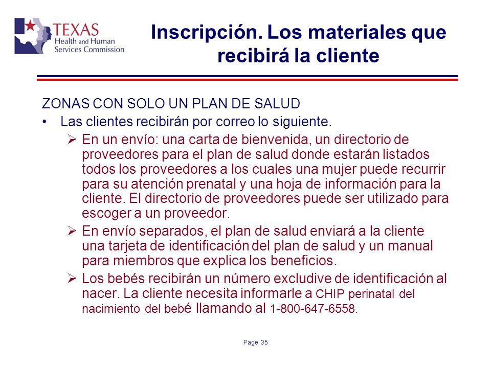 Inscripción. Los materiales que recibirá la cliente