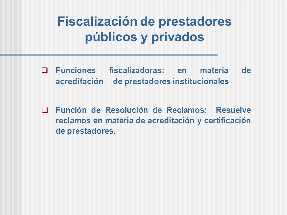 Fiscalización de prestadores públicos y privados
