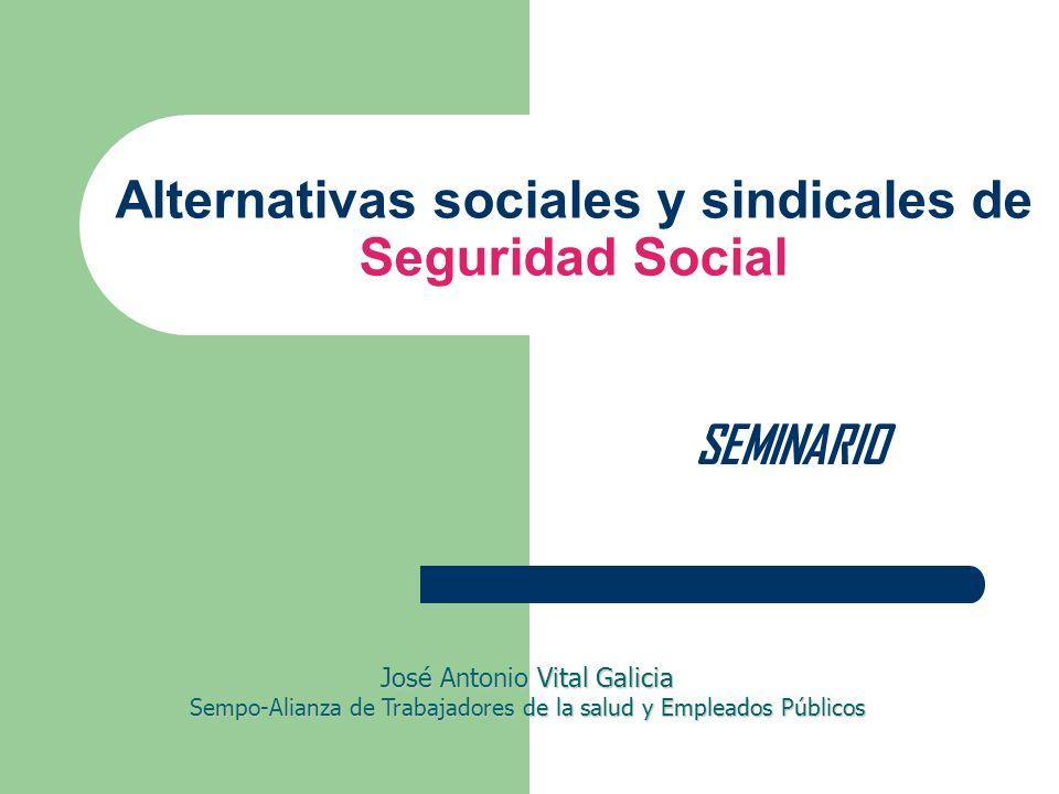 Alternativas sociales y sindicales de Seguridad Social