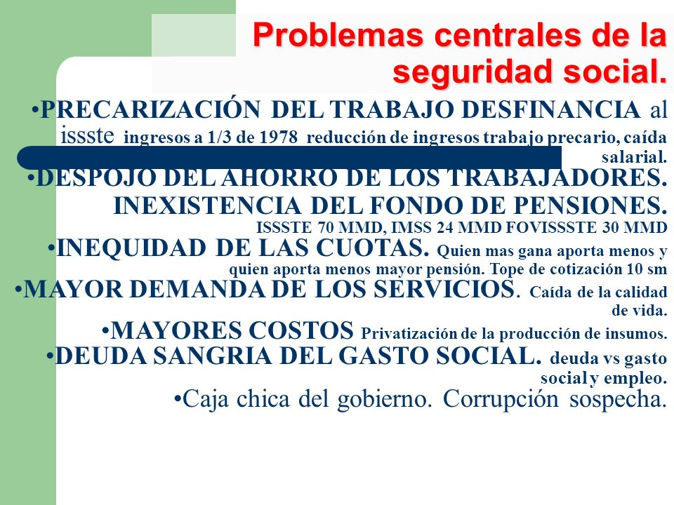Problemas centrales de la seguridad social.