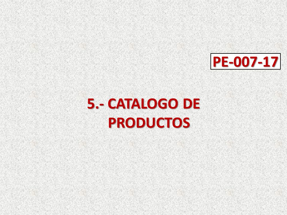 5.- CATALOGO DE PRODUCTOS