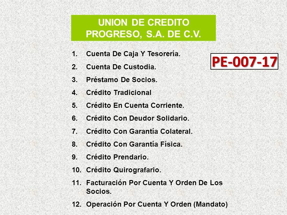 UNION DE CREDITO PROGRESO, S.A. DE C.V.