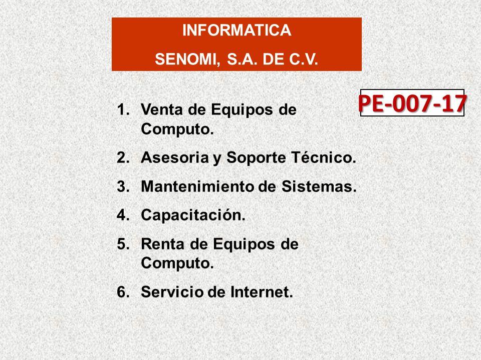 PE-007-17 INFORMATICA SENOMI, S.A. DE C.V.