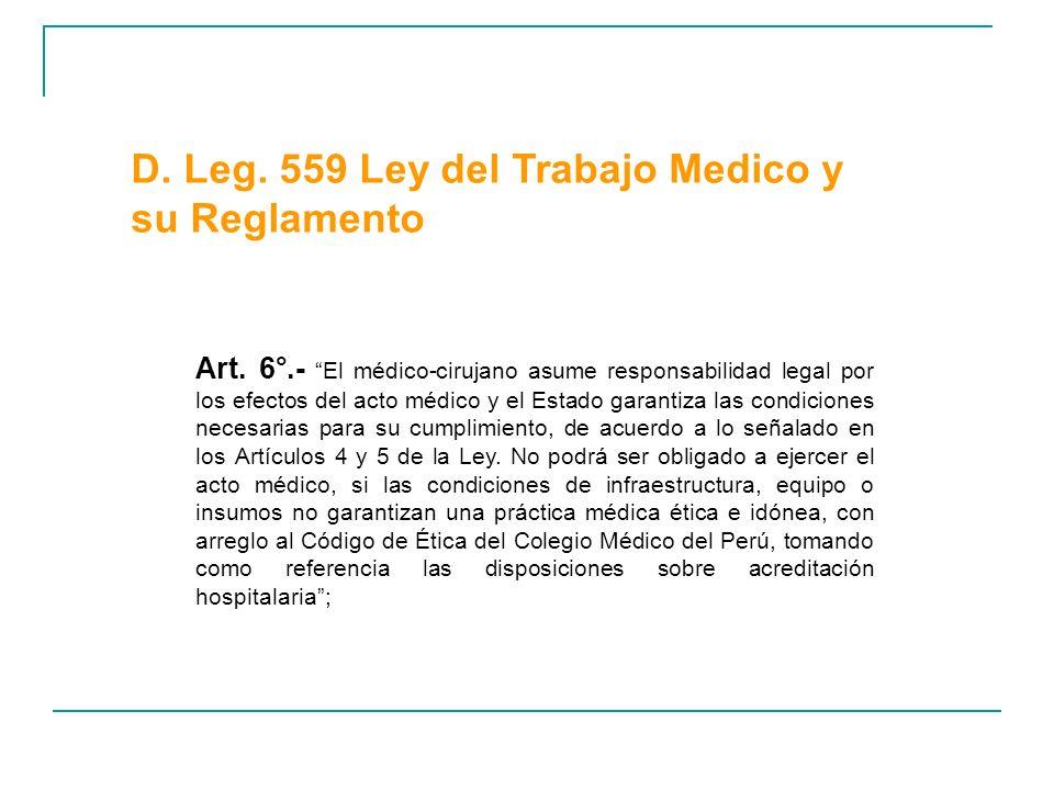 D. Leg. 559 Ley del Trabajo Medico y su Reglamento