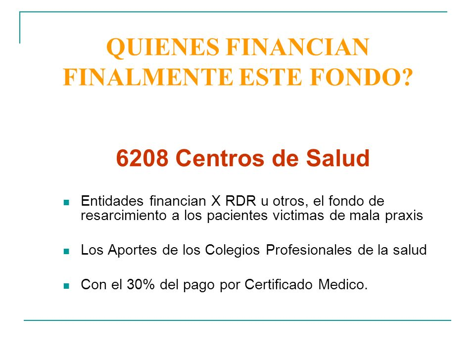 QUIENES FINANCIAN FINALMENTE ESTE FONDO
