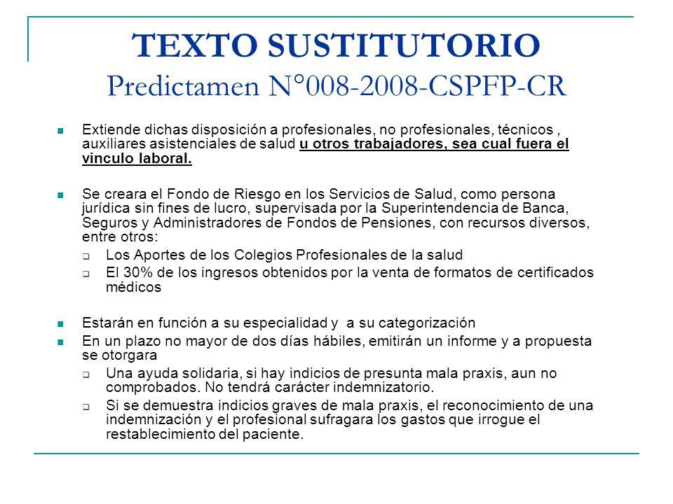 TEXTO SUSTITUTORIO Predictamen N°008-2008-CSPFP-CR