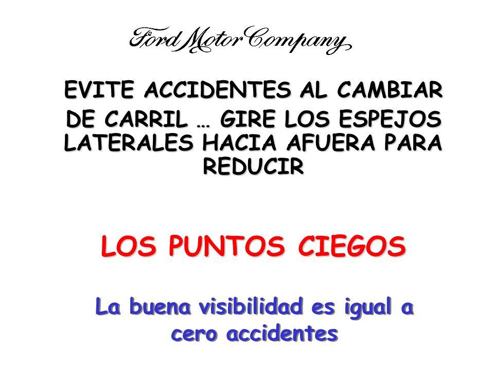 LOS PUNTOS CIEGOS EVITE ACCIDENTES AL CAMBIAR