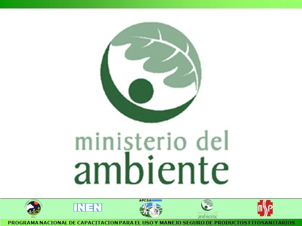 PROGRAMA NACIONAL DE CAPACITACION PARA EL USO Y MANEJO SEGURO DE PRODUCTOS FITOSANITARIOS