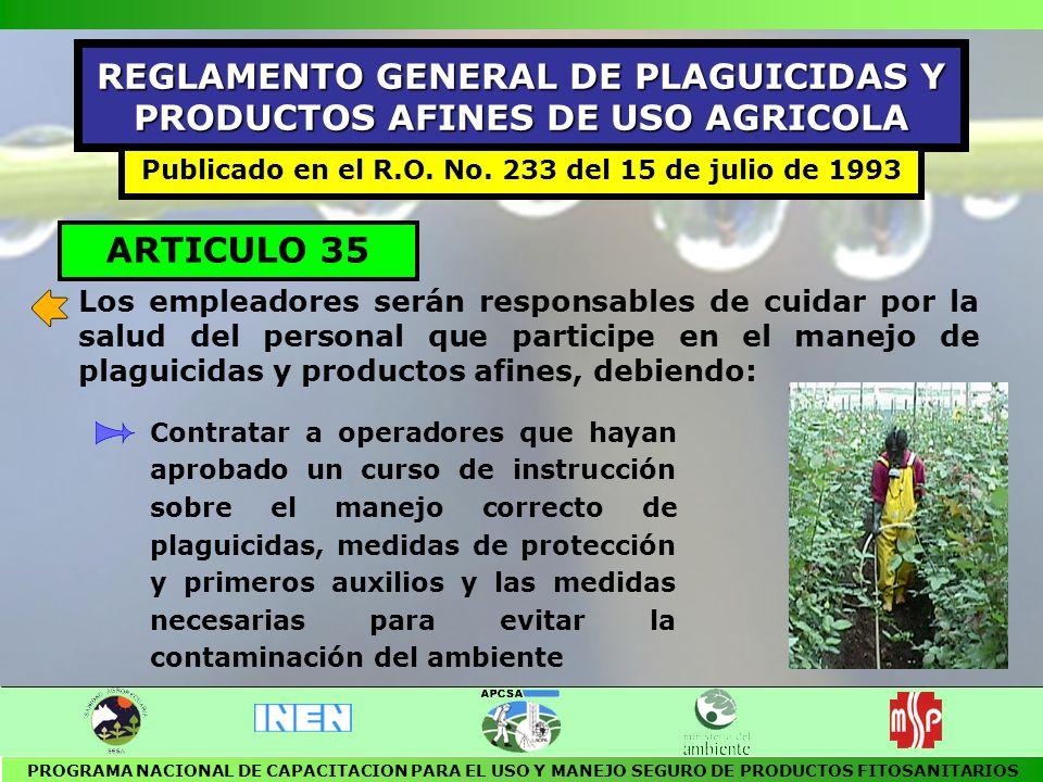 REGLAMENTO GENERAL DE PLAGUICIDAS Y PRODUCTOS AFINES DE USO AGRICOLA
