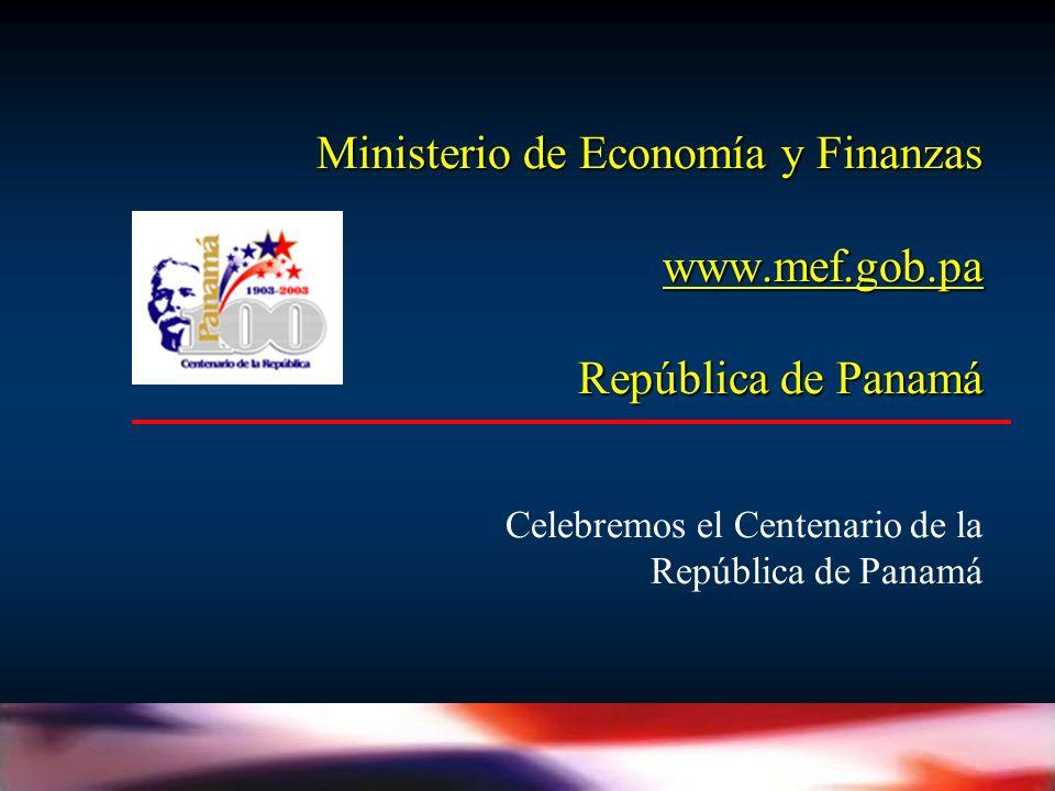 Ministerio de Economía y Finanzas www.mef.gob.pa República de Panamá