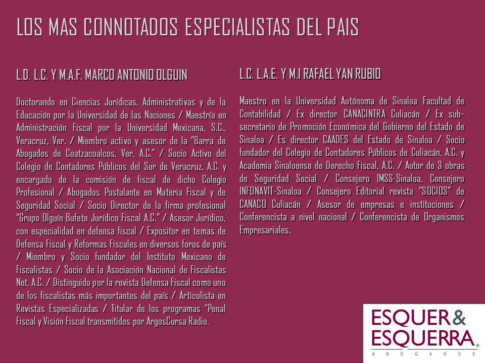 LOS MAS CONNOTADOS ESPECIALISTAS DEL PAIS