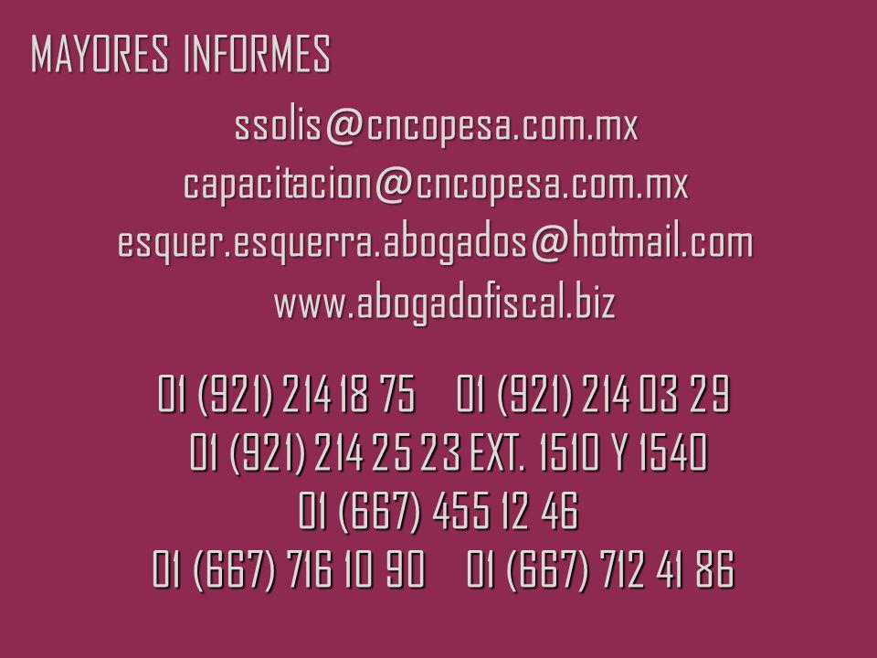 MAYORES INFORMES ssolis@cncopesa.com.mx capacitacion@cncopesa.com.mx