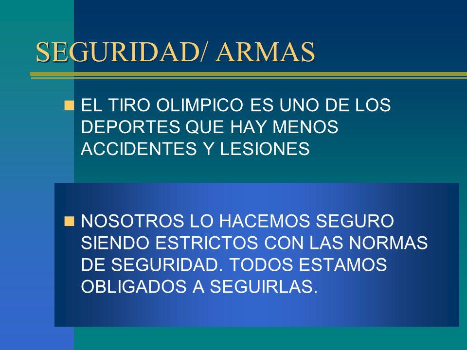 SEGURIDAD/ ARMAS EL TIRO OLIMPICO ES UNO DE LOS DEPORTES QUE HAY MENOS ACCIDENTES Y LESIONES.