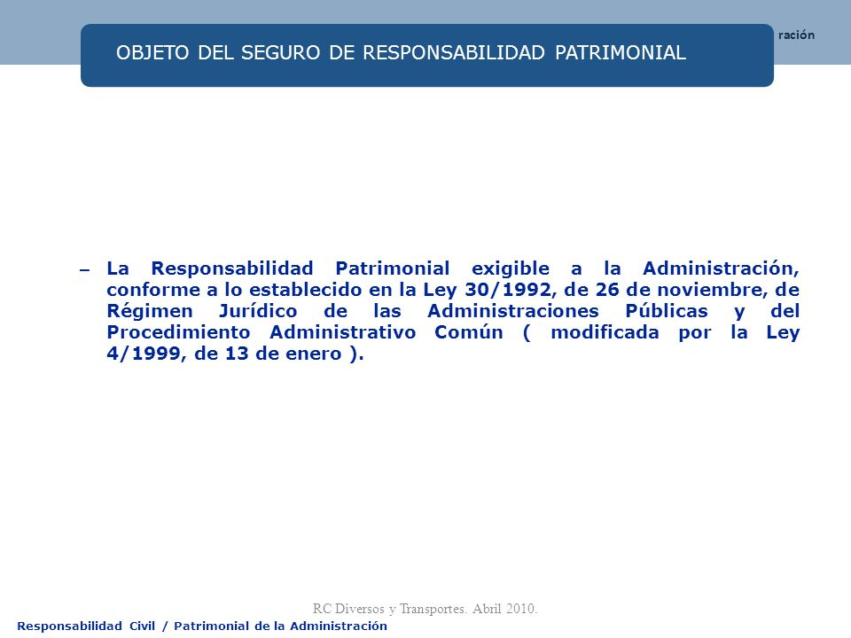 OBJETO DEL SEGURO DE RESPONSABILIDAD PATRIMONIAL