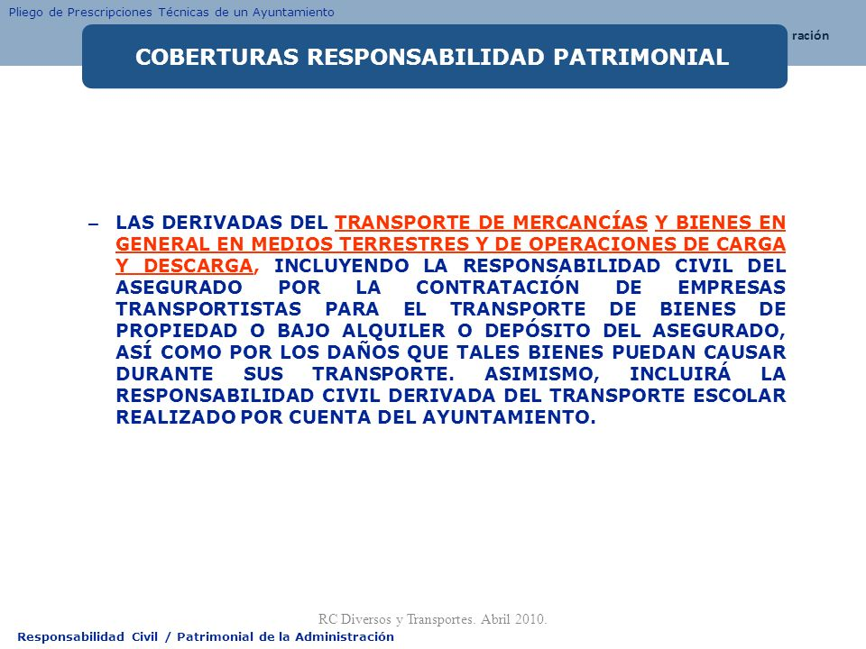RC Diversos y Transportes. Abril 2010.