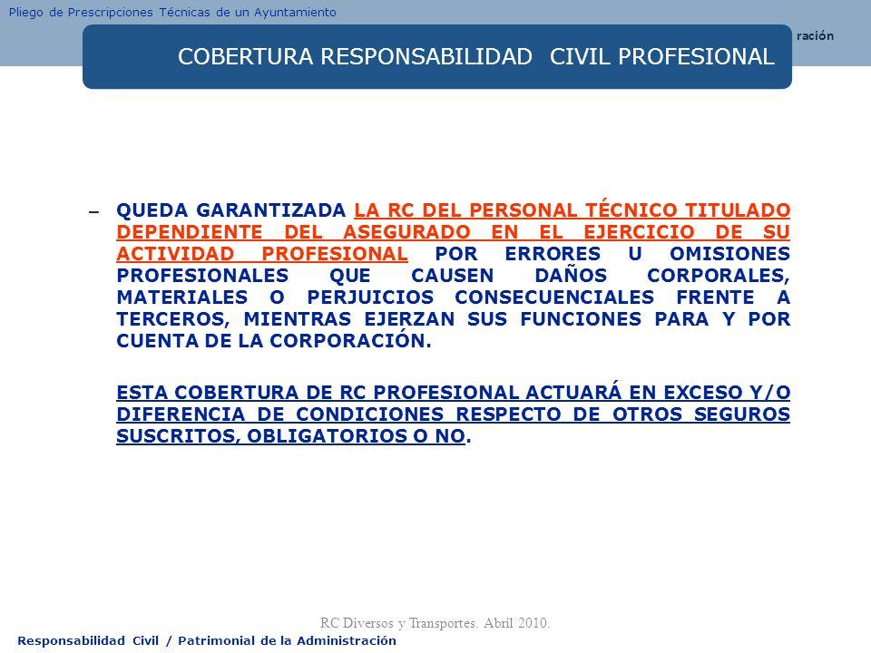 COBERTURA RESPONSABILIDAD CIVIL PROFESIONAL