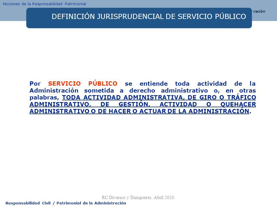 DEFINICIÓN JURISPRUDENCIAL DE SERVICIO PÚBLICO
