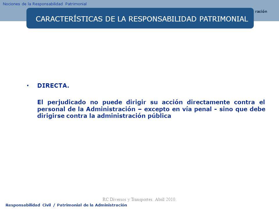 CARACTERÍSTICAS DE LA RESPONSABILIDAD PATRIMONIAL