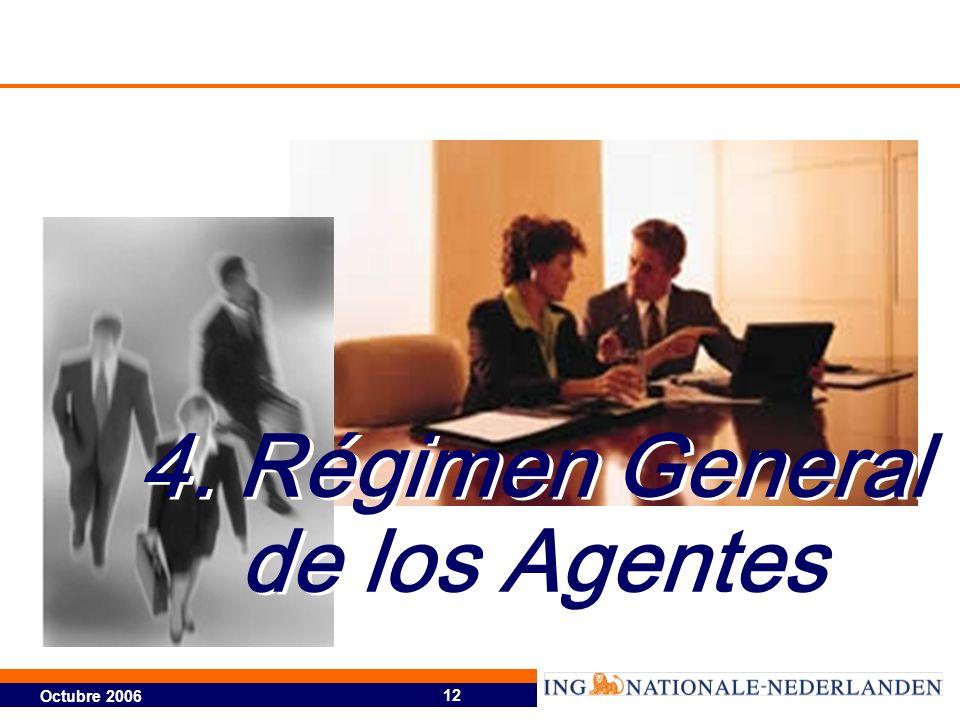 4. Régimen General de los Agentes