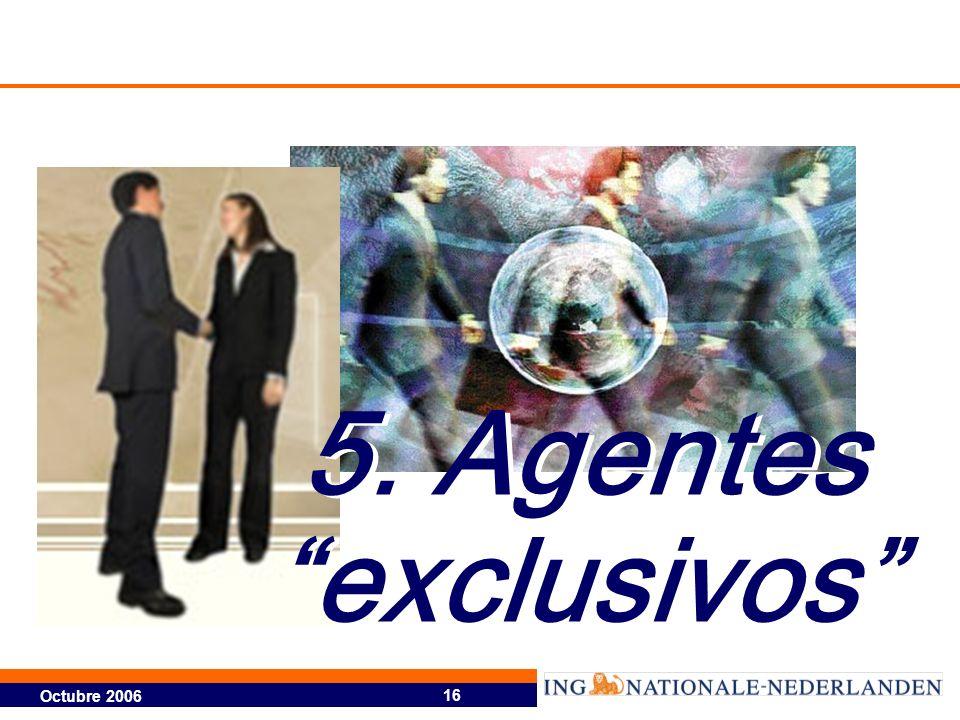 5. Agentes exclusivos