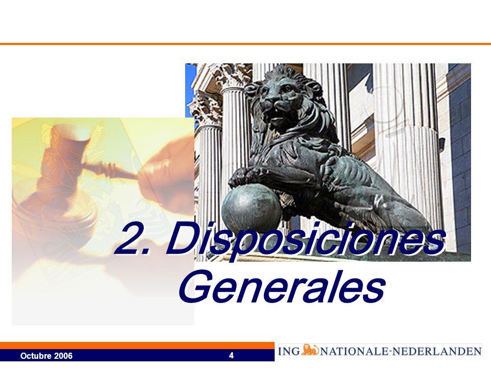 2. Disposiciones Generales