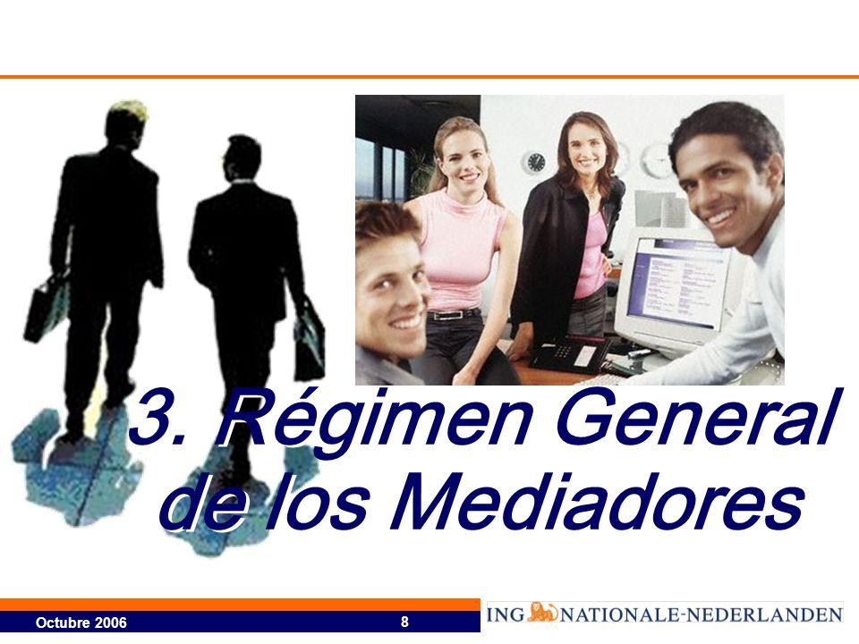 3. Régimen General de los Mediadores