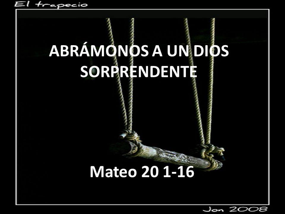 ABRÁMONOS A UN DIOS SORPRENDENTE