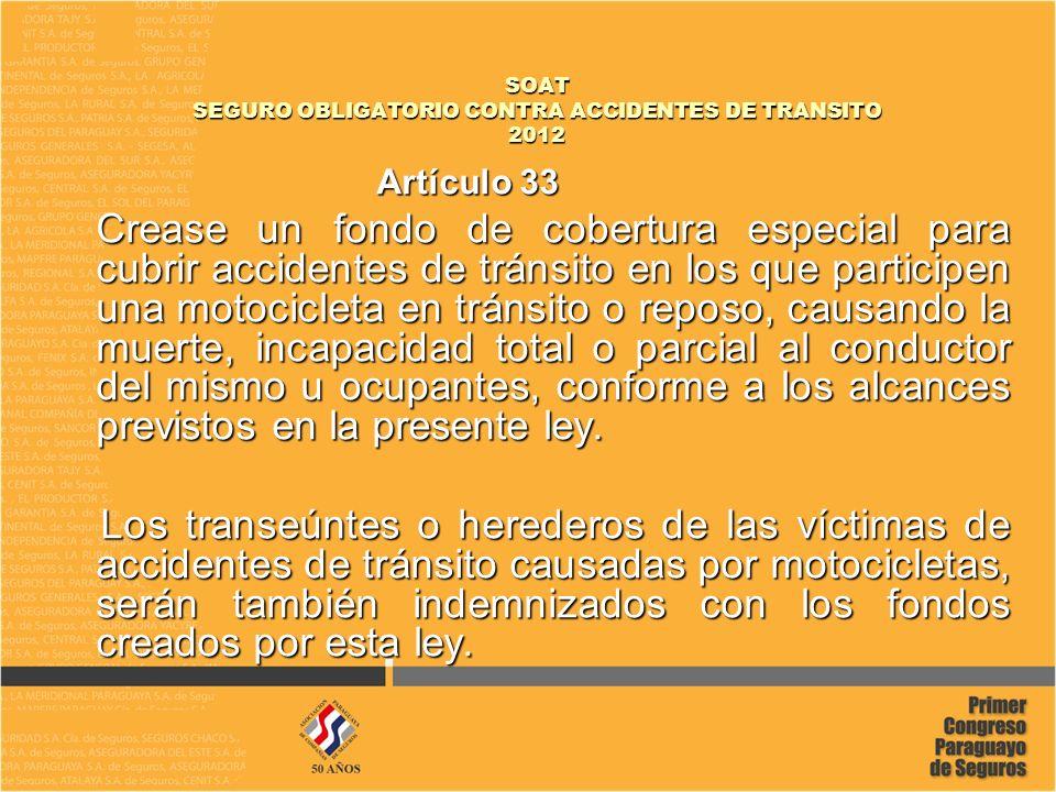 SOAT SEGURO OBLIGATORIO CONTRA ACCIDENTES DE TRANSITO 2012