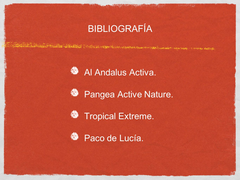 BIBLIOGRAFÍA Al Andalus Activa. Pangea Active Nature.