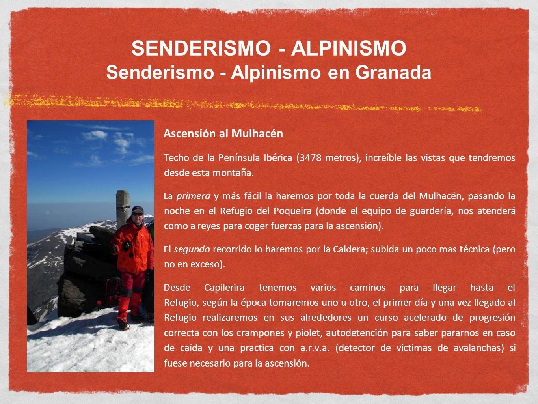 SENDERISMO - ALPINISMO Senderismo - Alpinismo en Granada