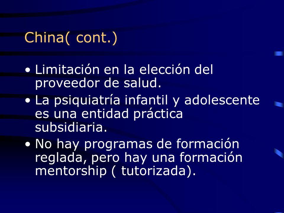 China( cont.) Limitación en la elección del proveedor de salud.