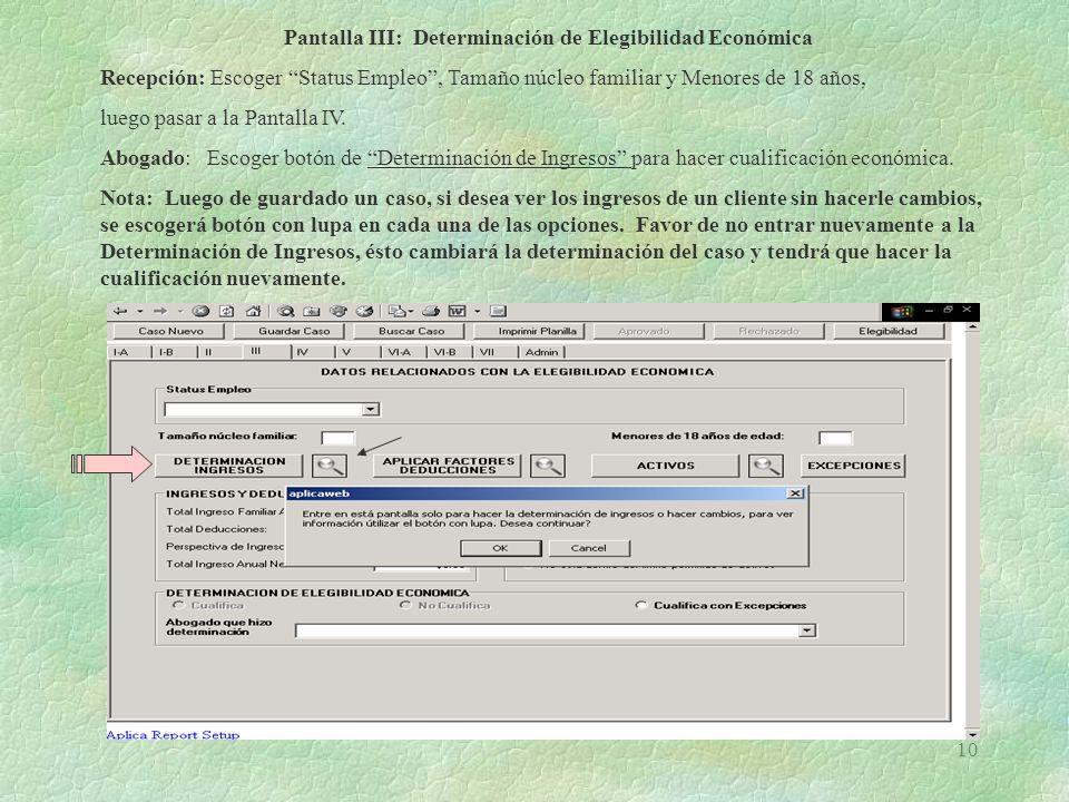 Pantalla III: Determinación de Elegibilidad Económica