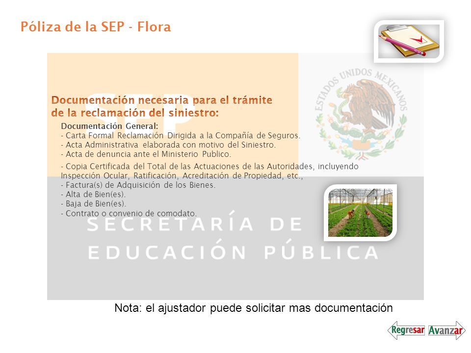 Póliza de la SEP - Flora Documentación necesaria para el trámite de la reclamación del siniestro: Documentación General: