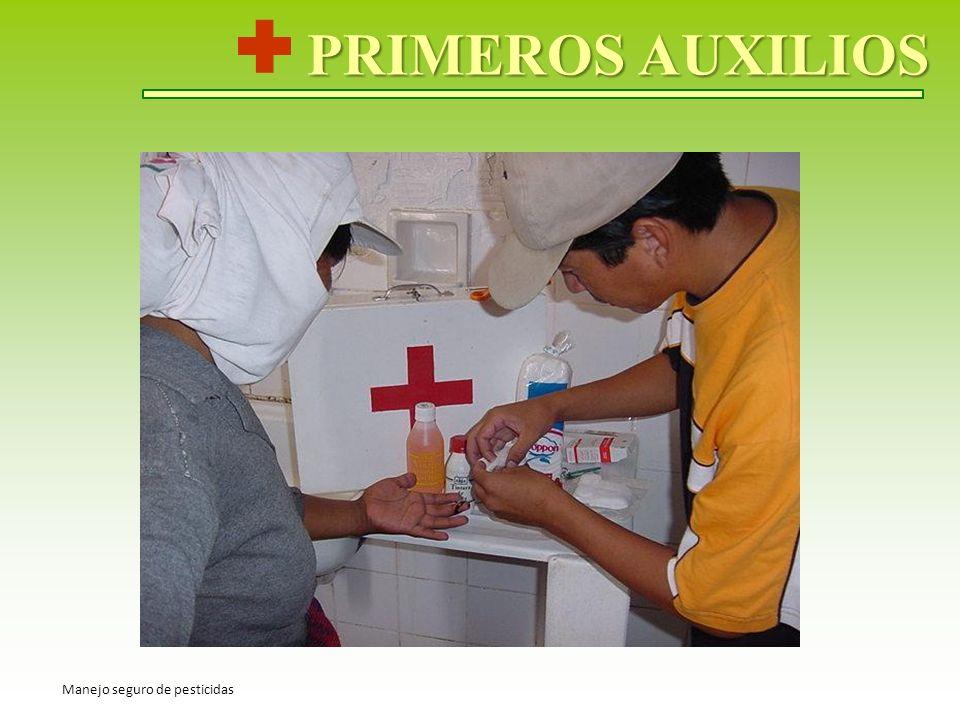PRIMEROS AUXILIOS Manejo seguro de pesticidas
