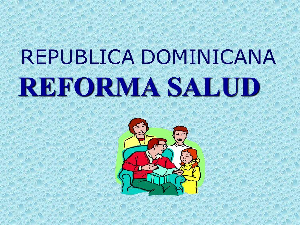 REPUBLICA DOMINICANA REFORMA SALUD