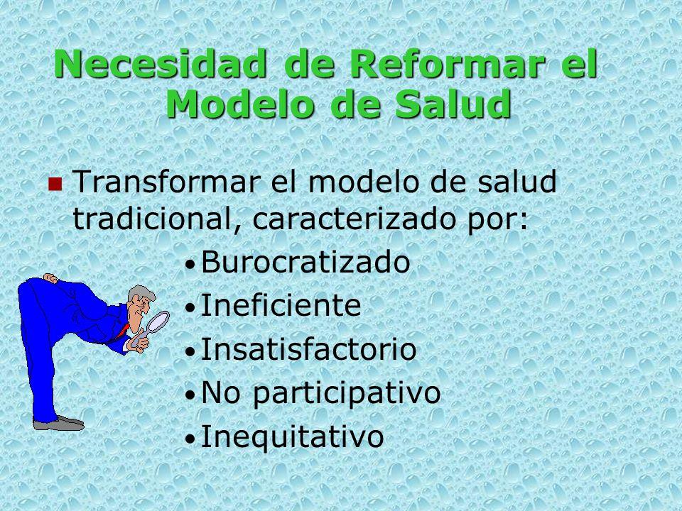 Necesidad de Reformar el Modelo de Salud