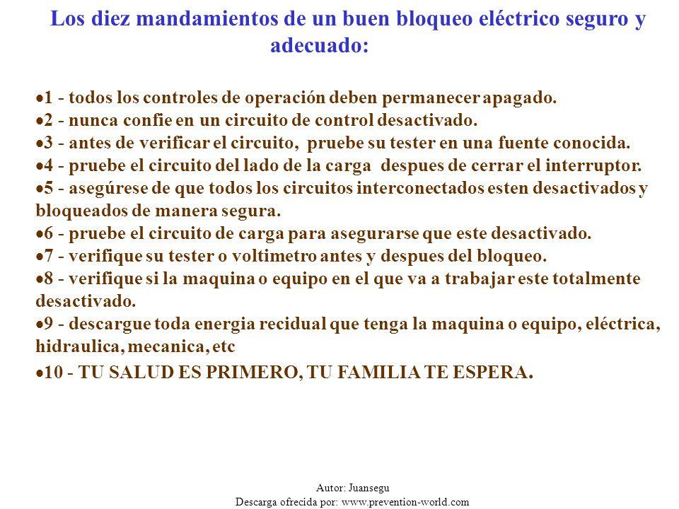 Los diez mandamientos de un buen bloqueo eléctrico seguro y adecuado: