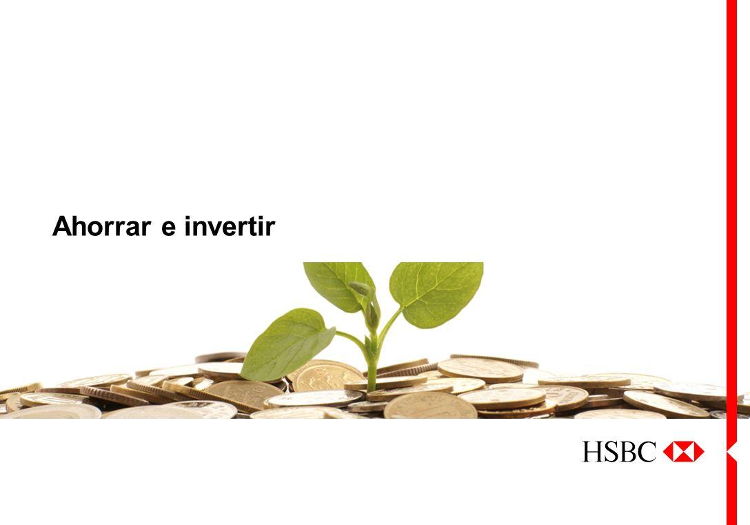 Sus bases financieras Junio de 2013 Ahorrar e invertir