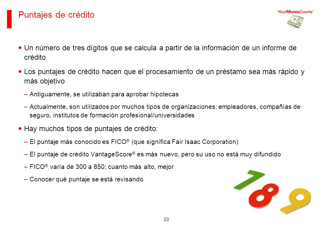 Sus bases financieras Junio de 2013. Puntajes de crédito.